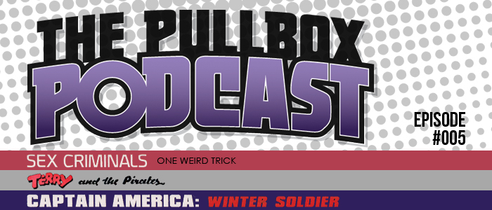 The Pullbox Podcast: Episode 005