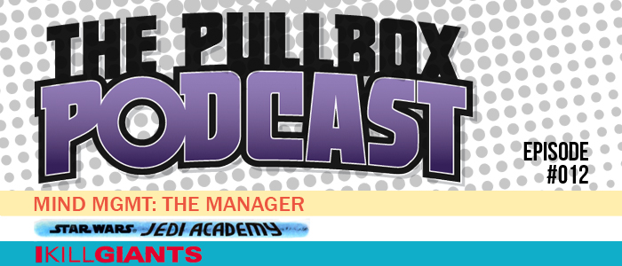 The Pullbox Podcast: Episode 012
