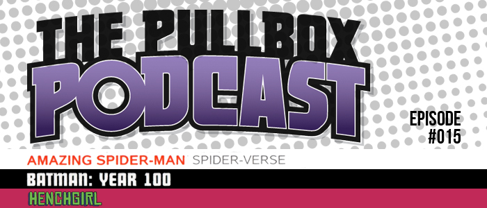 The Pullbox Podcast: Episode 015