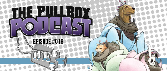 The Pullbox Podcast: Episode 018 – We3