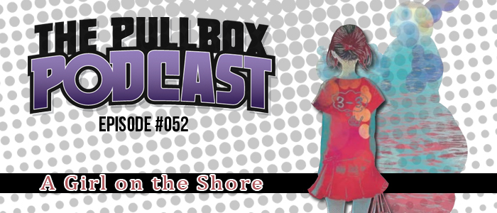 Episode #052: A Girl on the Shore