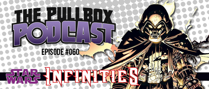 Episode #060: Star Wars Infinities