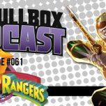 Episode #061: Mighty Morphin Power Rangers