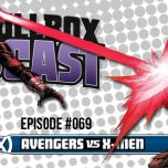 Episode #069: AvX: Avengers vs. X-Men