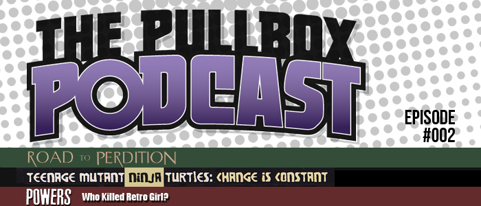 The Pullbox Podcast: Episode 002
