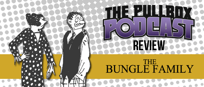 Review: The Bungle Family