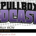 The Pullbox Podcast: Episode 014