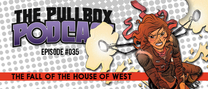 Episode #035: The Fall of the House of West