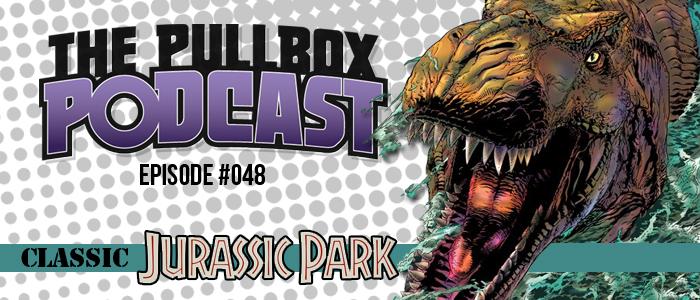 Episode #048: Classic Jurassic Park