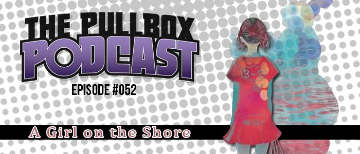 Episode #052: A Girl on the Shore