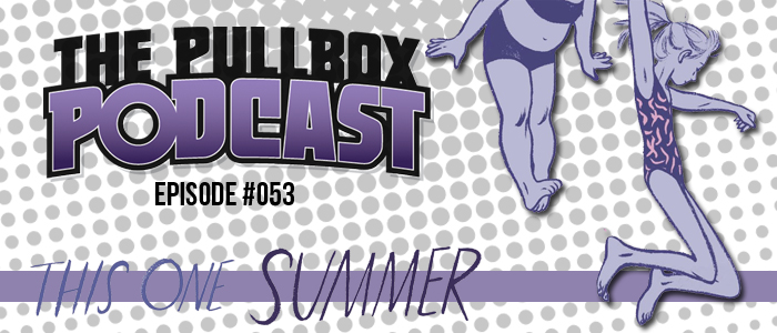 Episode #053: This One Summer