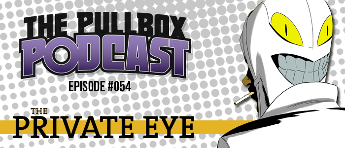 Episode #054: The Private Eye