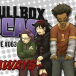 Episode #063: Runaways