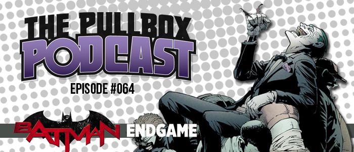 Episode #064: Batman: Endgame