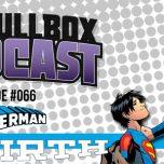 Episode #066: Superman: Rebirth