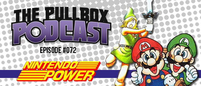 Episode #072: Nintendo Power Comics