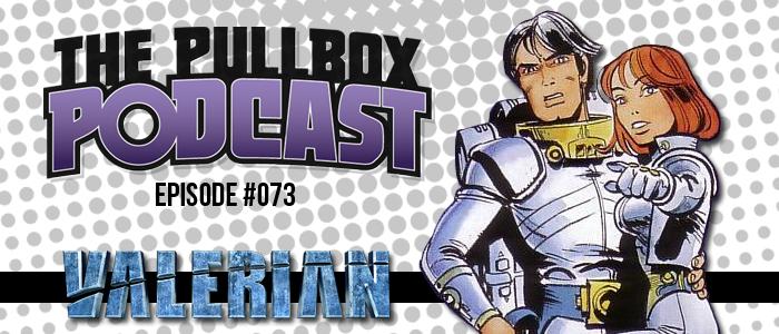 Episode #073: Valerian and Laureline